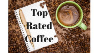 Top Rated Coffee