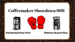 KitchenAid Pour Over vs. Behmor Brazen Plus