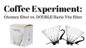 Chemex filters vs. Hario V60 filters