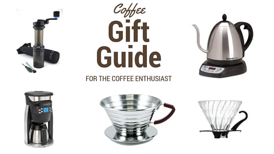 Coffee Gift Guide for the Coffee Enthusiast