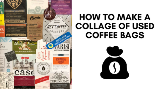 How To Make a Collage of Used Coffee Bags