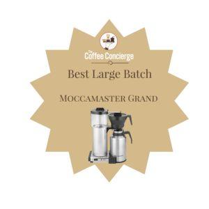Best Large Batch Coffee Maker