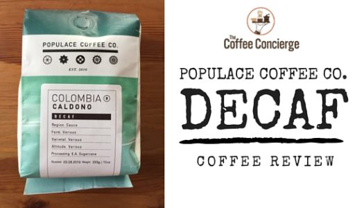Coffee Review: Populace Coffee – Decaf Colombia Caldono