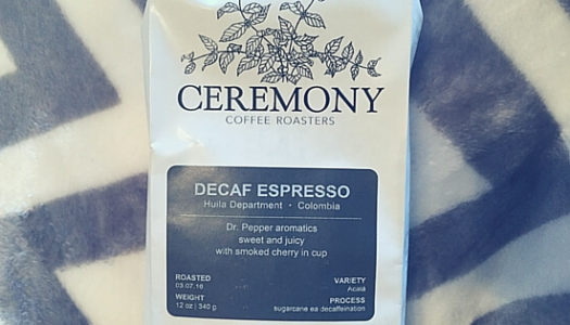 Coffee Review: Ceremony Coffee Roasters – Decaf Colombia Espresso