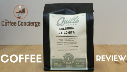 Quills Coffee – Colombia La Lomita Coffee Review