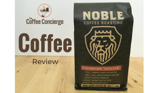 Noble Coffee Roasting – Ethiopian Shilcho Coffee Review