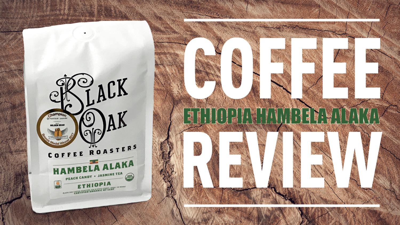 Black Oak Coffee Ethiopia Hambela Alaka