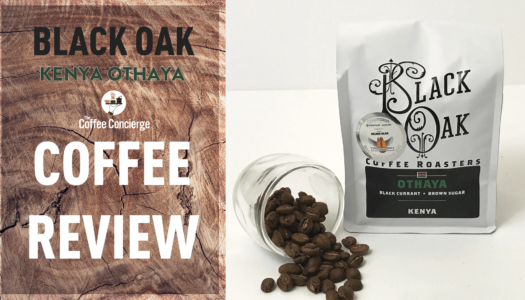 Black Oak Coffee Roasters – Kenya Othaya Coffee Review