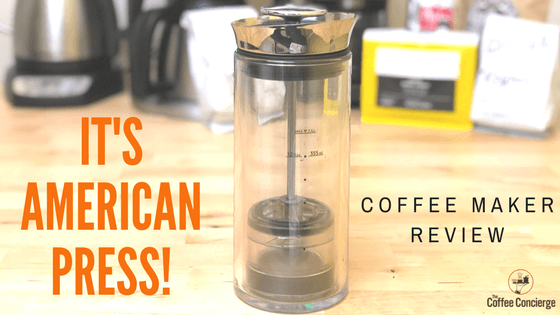 It's American Press Coffee Maker Review