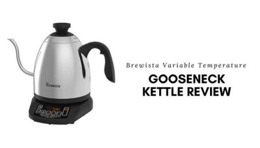 Brewista Variable Temperature Gooseneck Kettle Review
