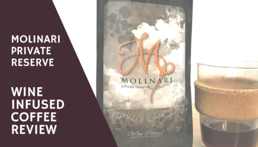 Molinari Private Reserve – Wine Infused Coffee Review (2018)