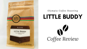 Olympia Coffee Roasting - Little Buddy Coffee Review