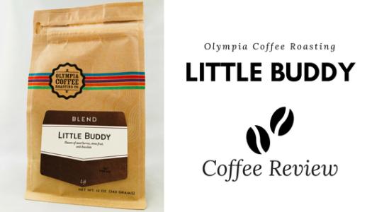 Olympia Coffee Roasting – Little Buddy Blend Coffee Review (2018)