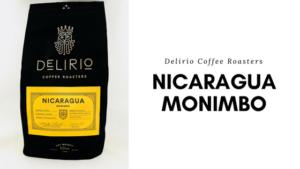Delirio Coffee Roasters - Nicaragua Monimbo Review