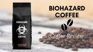 Biohazard Coffee Review