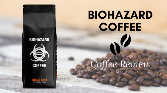 Biohazard Coffee Review