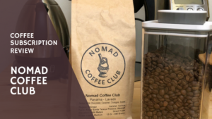 Nomad Coffee Club Review