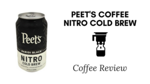 Peet's Coffee Nitro Cold Brew Coffee Review