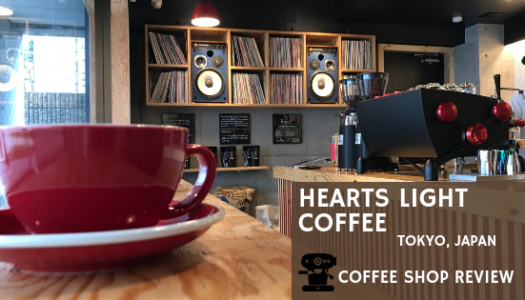Hearts Light Coffee (Tokyo, Japan) – Coffee Shop Review