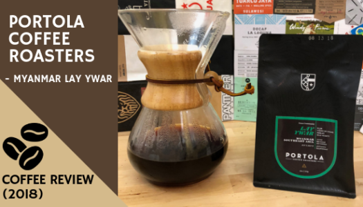 Portola Coffee Roasters – Myanmar Lay Ywar Coffee Review (2018)