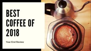 Best coffee of 2018