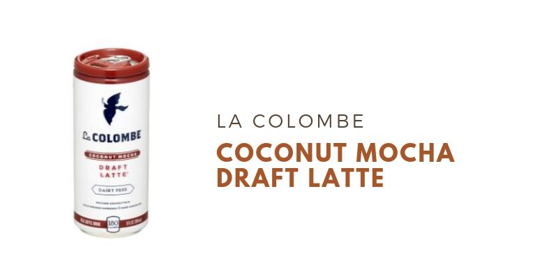 La Colombe Coconut Mocha Draft Latte Blog Title