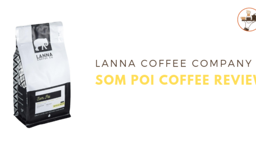 Lanna Coffee Co. – Lam Pai Coffee Review (2019)