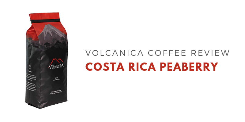 Volcanica Coffee Costa Rica Peaberry Coffee Review