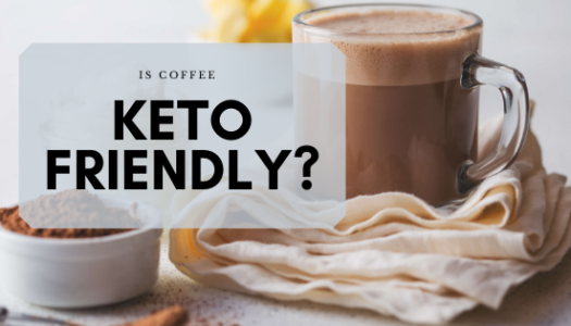 Is Coffee Keto Friendly?